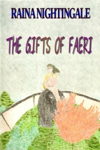 The Gifts of Faeri, Raina Nightingale, Areaer, Prequel to Return of the Dragonriders, Standalone Free Novella