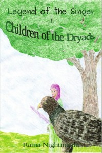 Children of the Dryads, Legend of the Singer, Areaer, Raina Nightingale, Fantasy,