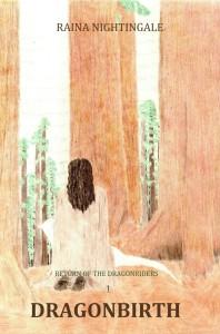 DragonBirth, Book One, Return of the Dragonriders, Areaer, Raina Nightingale, Fantasy, Fiction, Dragons