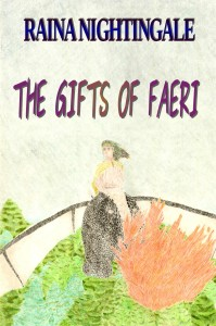 The Gifts of Faeri, standalone novella, Areaer, Raina Nightingale, prequel to Return of the Dragonriders, fantasy