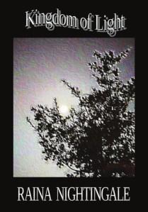 Kingdom of Light, Christian Metaphysical Devotional Fantasy by Raina Nightingale